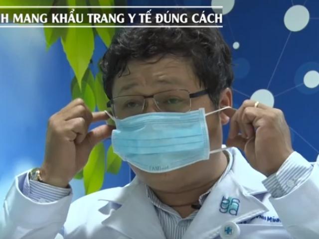 Chuyên gia hướng dẫn đeo khẩu trang đúng cách để phòng tránh virus Corona