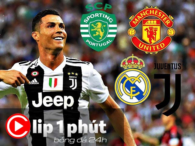 """Real chặn cửa, Ronaldo dễ trở về """"Quỷ đỏ"""" MU? (Clip 1 phút Bóng đá 24H) - 1"""