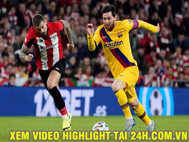 Video Athletic Bilbao - Barcelona: Messi chói sáng, xứng đáng đăng quang