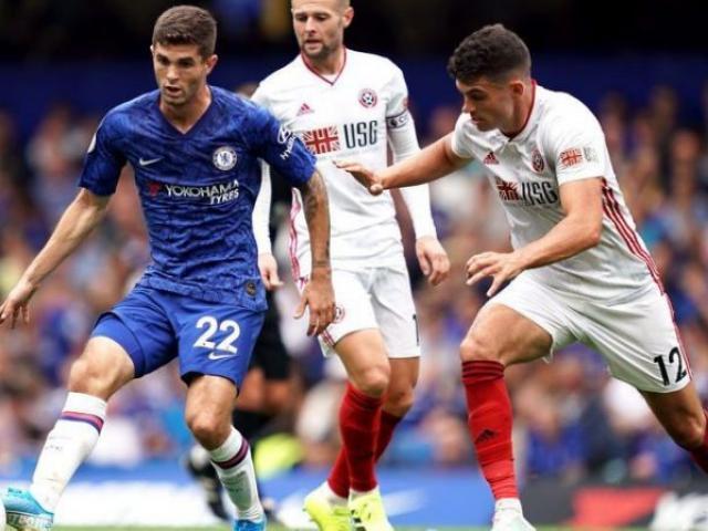 """Nhận định bóng đá Sheffield United – Chelsea: Lo MU chiếm top 4, tránh """"vết xe đổ"""""""