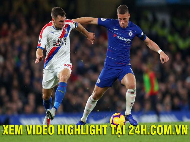 """Nhận định bóng đá Chelsea – Crystal Palace: Nguy cơ """"địa chấn"""" tại Stamford Bridge"""