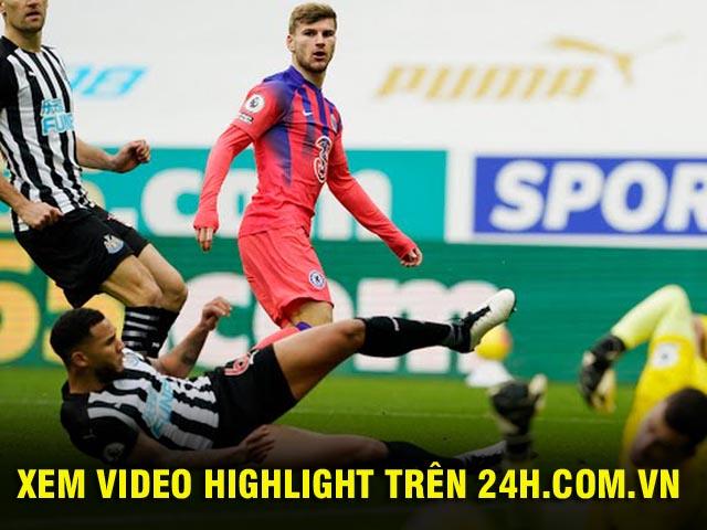 """Video highlight trận Newcastle - Chelsea: Phản lưới ngỡ ngàng, dấu ấn """"song sát"""""""