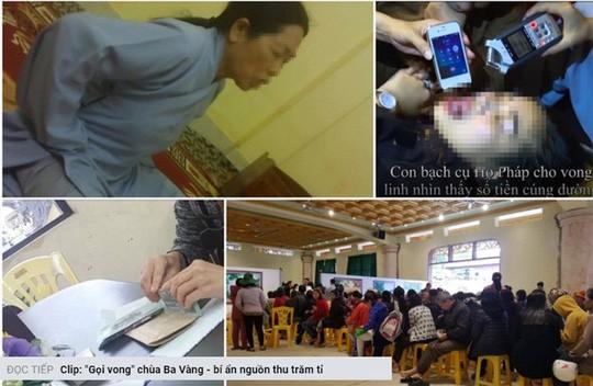 """Nóng 24h qua: Bộ Văn hóa yêu cầu làm rõ thông tin """"gọi vong, báo oán"""" ở chùa Ba Vàng - 2"""