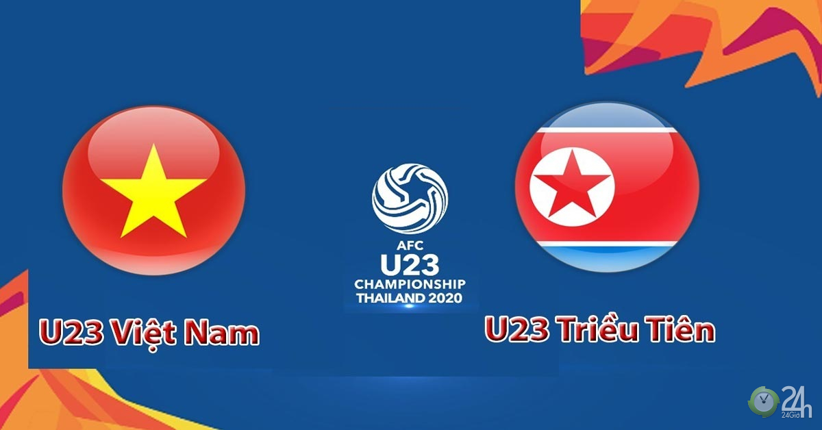 Trực tiếp bóng đá U23 Việt Nam - U23 Triều Tiên: Lộ 2 mắt xích yếu nhất của Triều Tiên-Bóng đá 24h