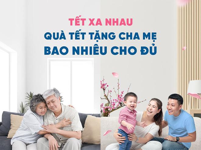 Quà Tết cho bố mẹ, bao nhiêu là đủ? - 1