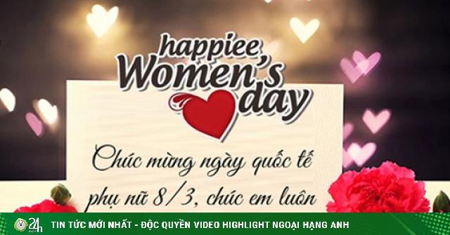 Những lời chúc 8/3 hay cho ngày Quốc tế phụ nữ thêm ý nghĩa