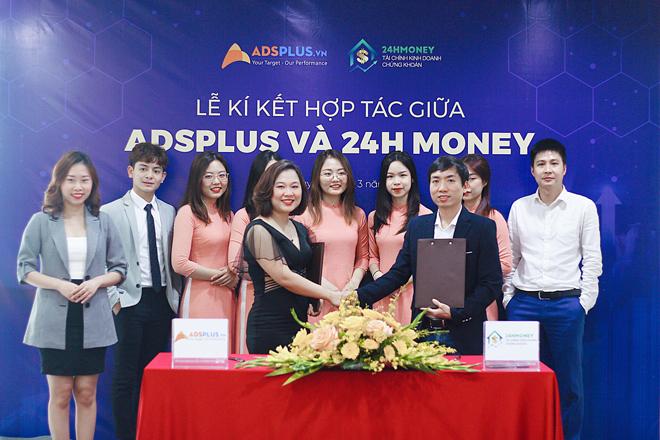 Cú bắt tay đầy triển vọng giữa AdsPlus và 24H Money - 1