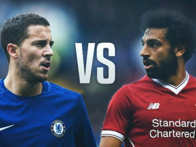 Chelsea - Liverpool: Thư hùng đỉnh cao, đại chiến top 4
