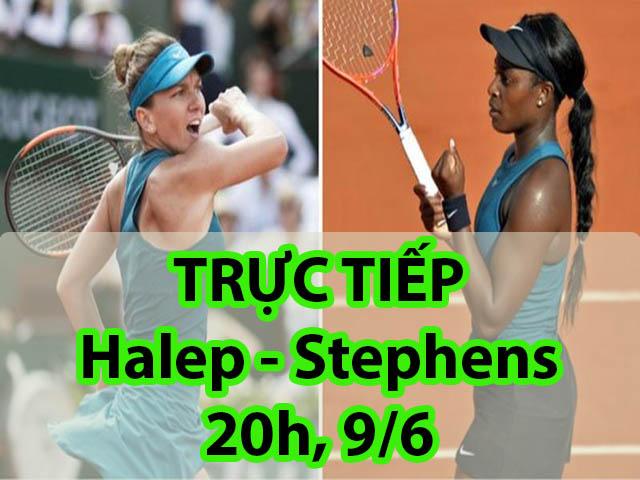 Chi tiết Halep - Stephens: Khí thế hừng hực, set 3 định đoạt (Chung kết Roland Garros)