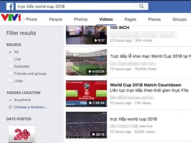 VTV đã xử lý bao nhiêu trường hợp vi phạm bản quyền World Cup 2018?