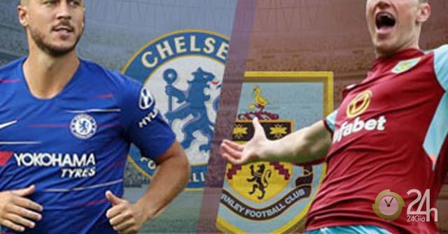 Trực tiếp bóng đá Chelsea - Burnley: The Blues đen nhất mùa này