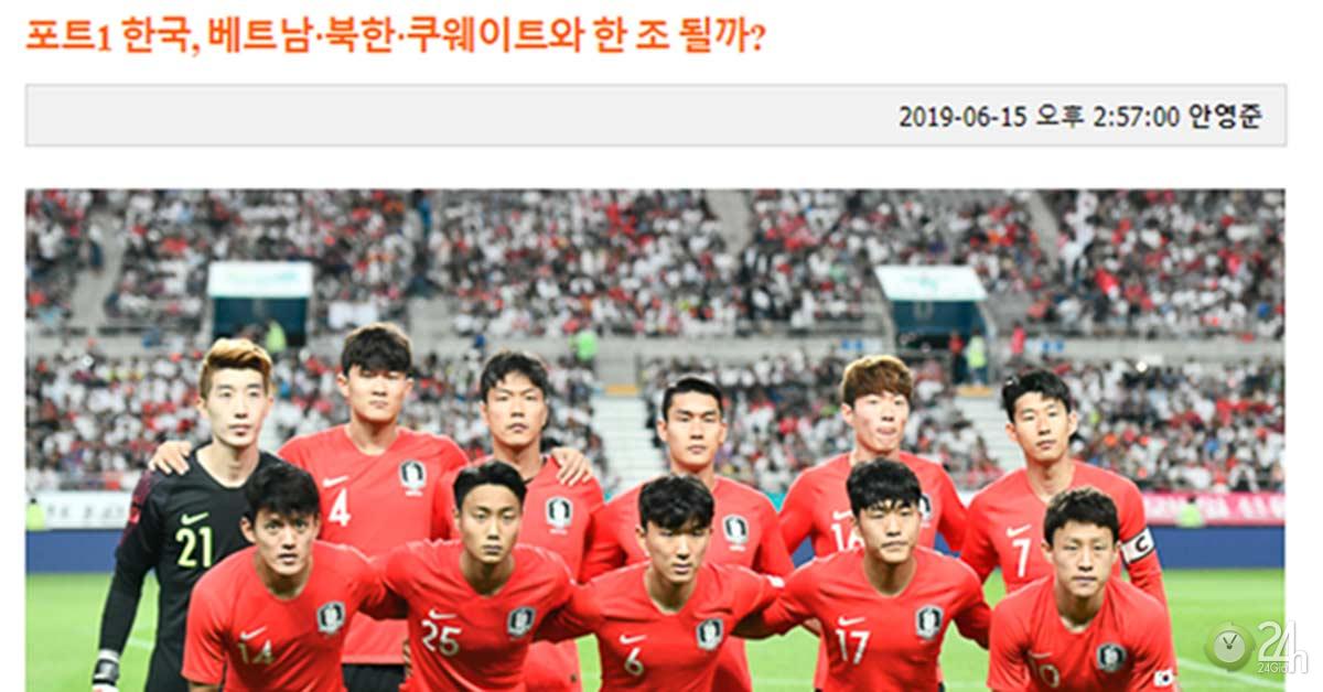 """Báo Hàn Quốc e ngại đụng """"bảng tử thần"""" có Việt Nam ở vòng loại World Cup-Bóng đá 24h"""