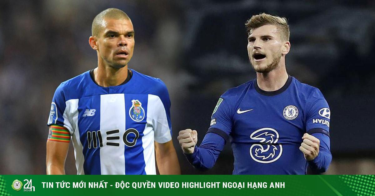 Trực tiếp bóng đá cúp C1 Porto - Chelsea: The Blues tìm lại niềm vui