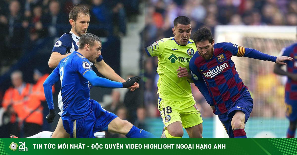 Soi trận hot hôm nay: Messi - Barcelona phục hận, Leicester gặp kẻ đường cùng
