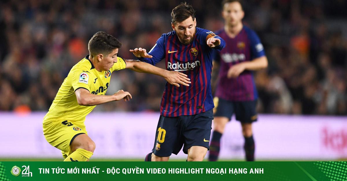 Trực tiếp bóng đá Villarreal - Barcelona: Messi tiếp đà thăng hoa, áp sát ngôi đầu