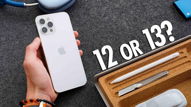 Fan nên mua iPhone 12 ngay hay chờ iPhone 13? - 1