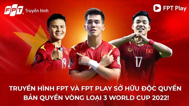 FPT độc quyền bản quyền phát sóng vòng loại thứ 3 World Cup 2022 Châu Á - 3