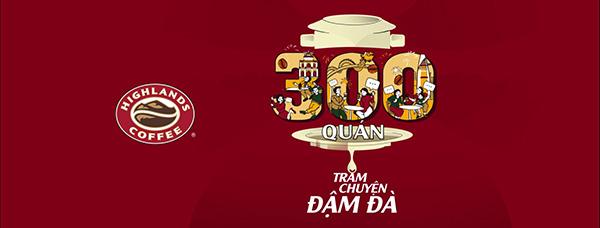 Mở 300 quán cà phê, Highlands Coffee khẳng định sức mạnh thương hiệu Việt - 5