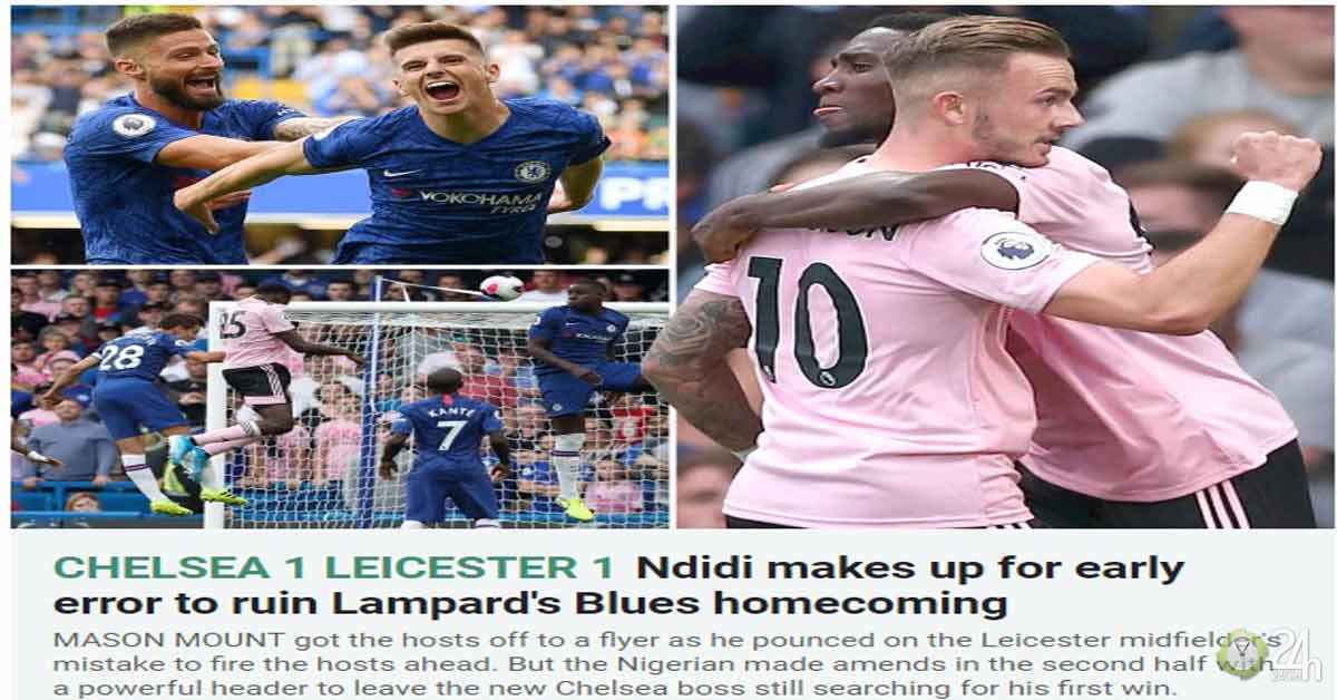 """Chelsea sau thua MU lại """"chết hụt"""": Báo Anh chê bai, Lampard nổi giận-Bóng đá 24h"""
