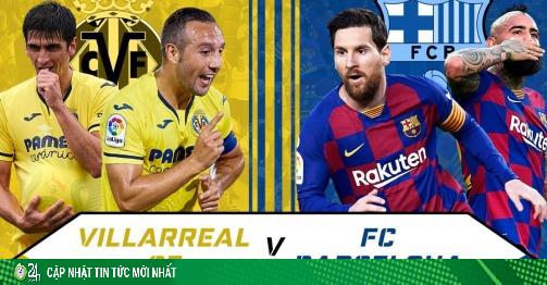 Trực tiếp bóng đá Villarreal – Barcelona: Anh em Messi run rẩy tới hiểm địa
