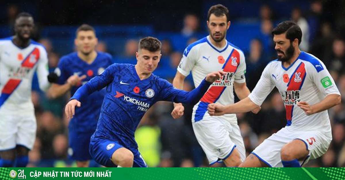 Nhận định bóng đá Crystal Palace - Chelsea: Chờ đại náo tại Selhurst Park