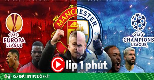 Kịch bản choáng Man City - MU vô địch cúp C1 và Europa League (Clip 1 phút Bóng đá 24H)