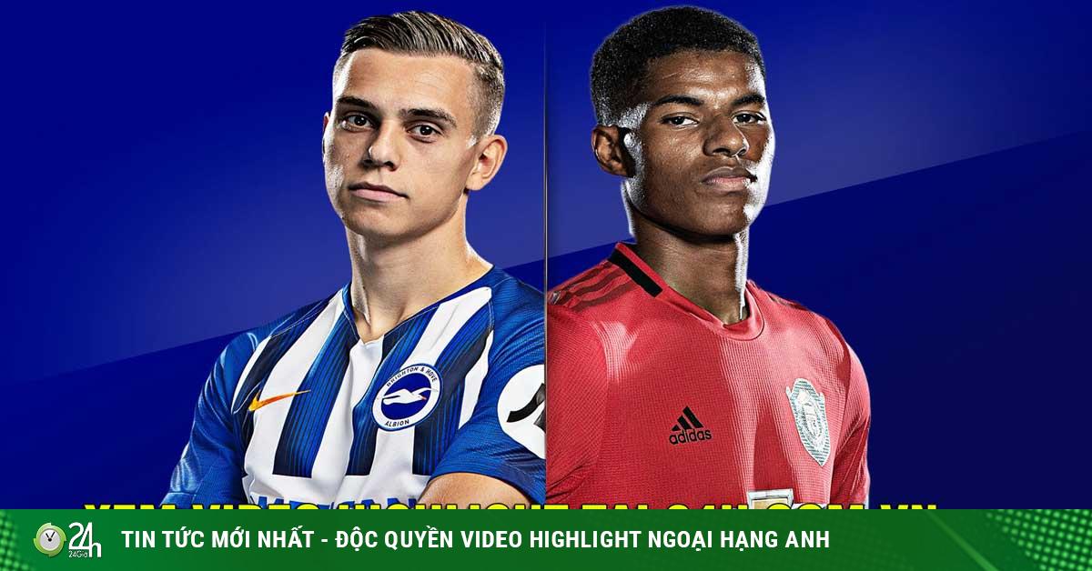 Nhận định bóng đá Brighton - MU: Tiếp đà thăng hoa, 3 điểm đầu tay
