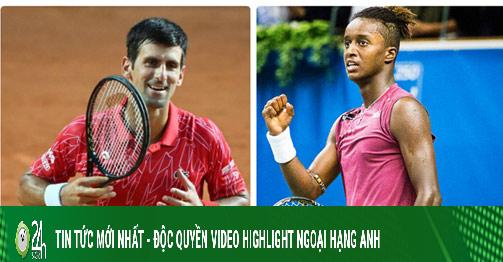 Trực tiếp tennis Djokovic - Ymer: Giải mã sao mai Thụy Điển (Vòng 1 Roland Garros)