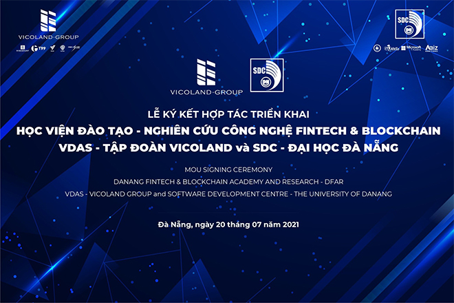 Vicoland Group hợp tác SDC triển khai Học viện Fintech- Blockchain tại Đà Nẵng - 1