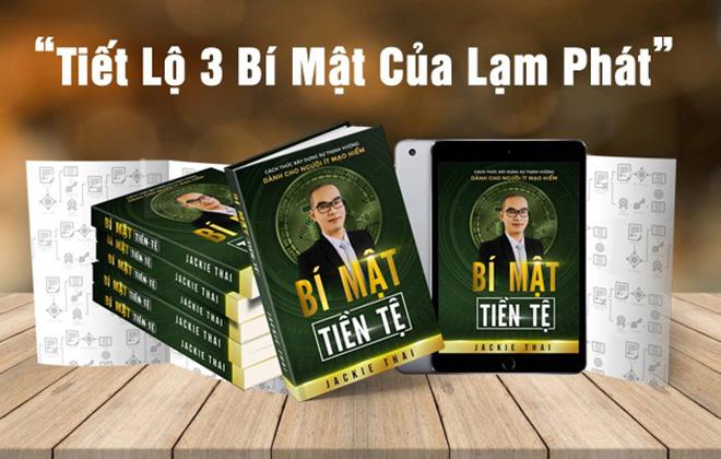 """CEO Jackie Thái và cuốn sách """"Bí Mật Tiền tệ"""" tiết lộ 3 bí mật của lạm phát - 1"""