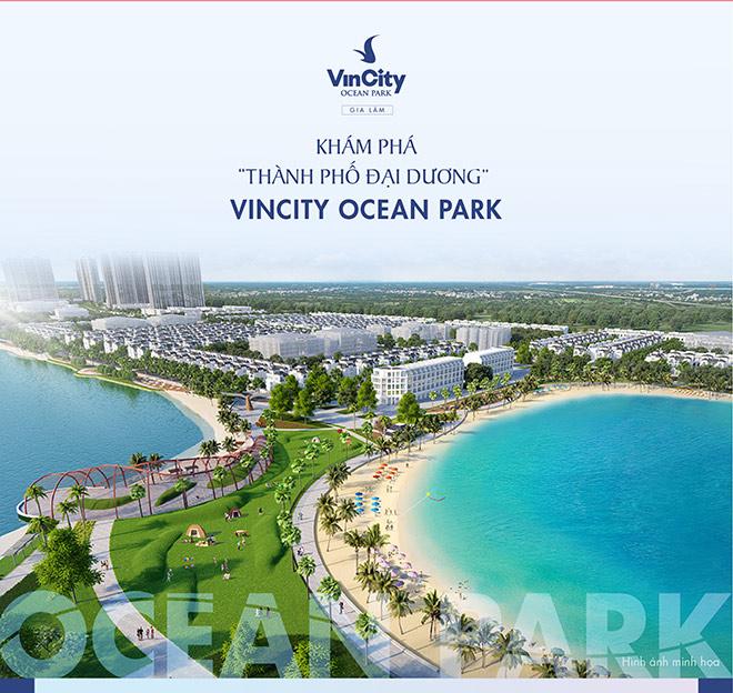 Khám phá thành phố đại dương Vincity Ocean Park - 1