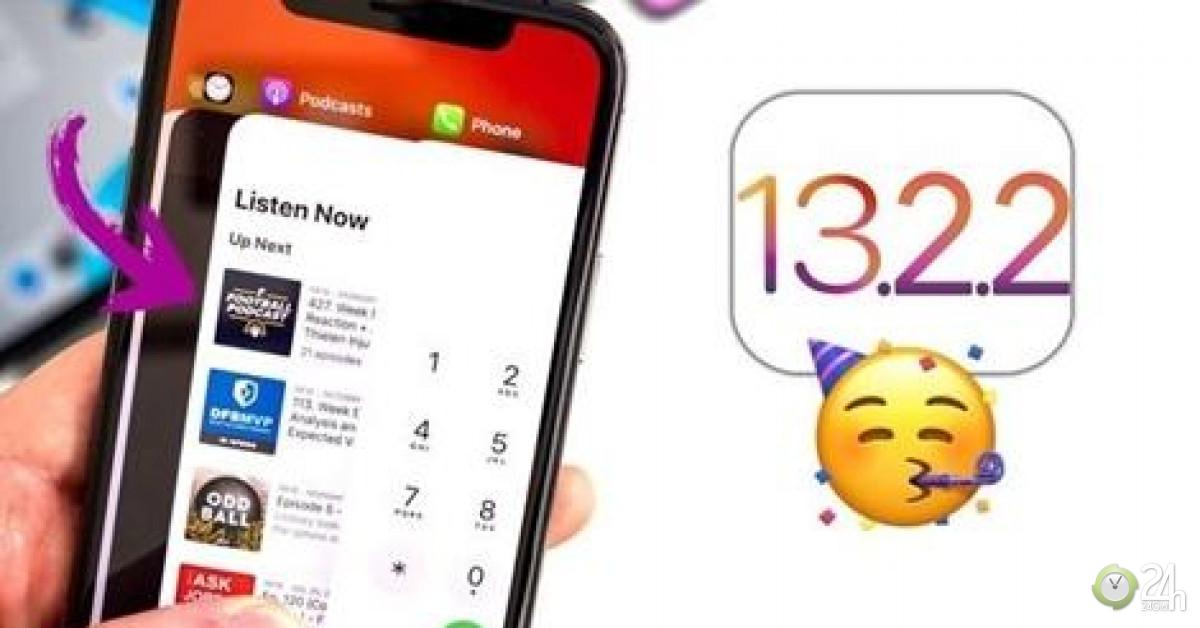 Apple tức tốc phát hành bản cập nhật iOS 13.2.2