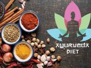 Ayurvedic – chế độ ăn kiêng phổ biến của người Ấn