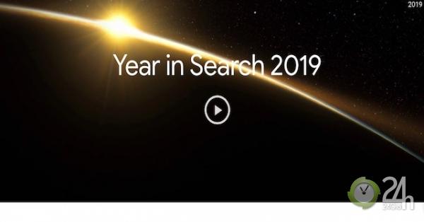Người Việt Nam tìm kiếm điều gì nhiều nhất trên Google trong năm 2019?