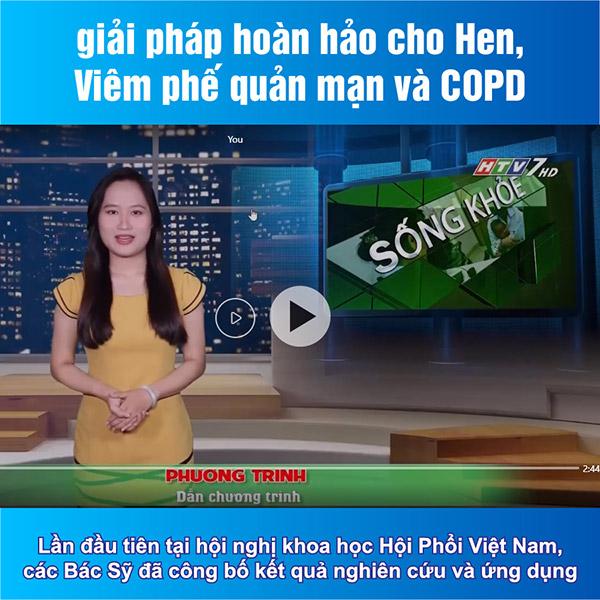 VTV1, HTV7 đưa tin: Hoa Kỳ công nhận giải pháp kiểm soát đờm, ho, khó thở thành công của Việt Nam - 2