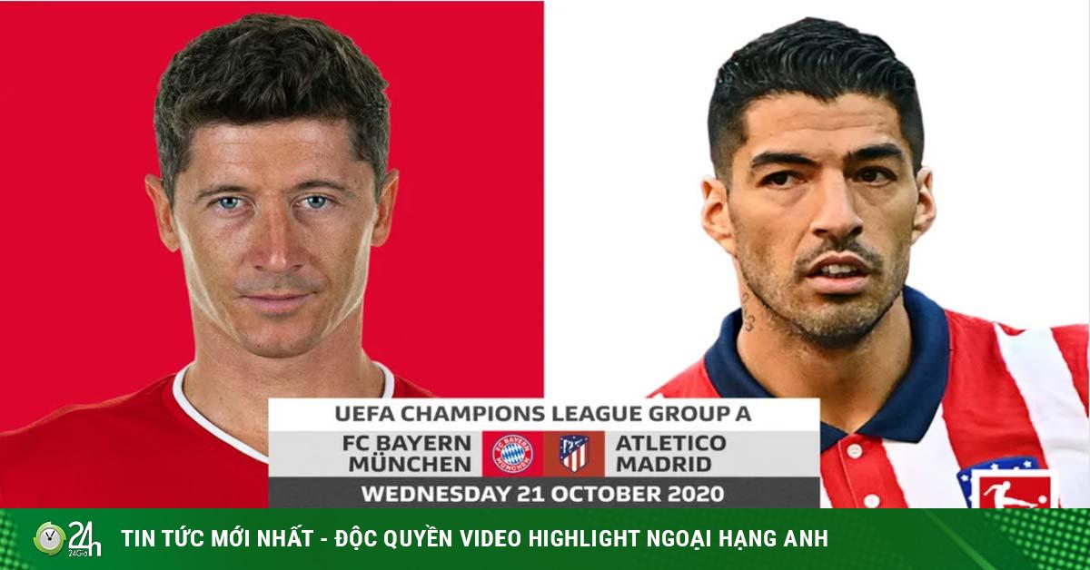 Nhận định bóng đá cúp C1 Bayern Munich - Atletico Madrid: Nhà vua ra uy, gặp khó ở hang hùm