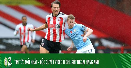 Video highlight trận Sheffield United - Man City: Siêu phẩm sút xa, thành quả bất ngờ (H1)