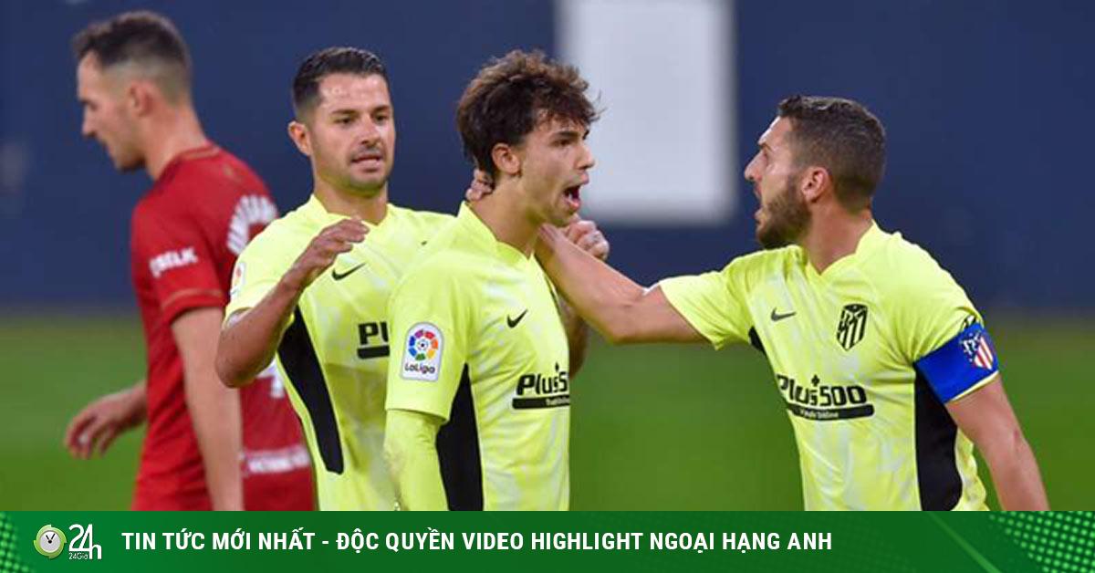 (Video bóng đá, kết quả bóng đá, Osasuna - Atletico Madrid, vòng...